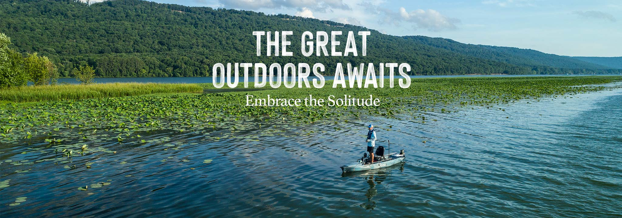 The Great Outdoors Awaits